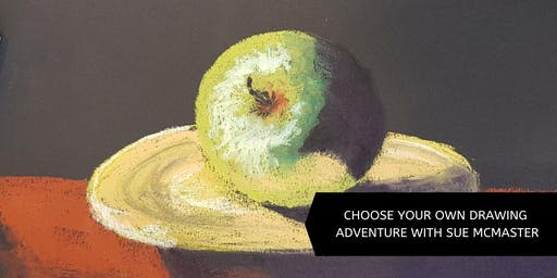 Choose Your Own Drawing Adventure (6 week course) with Sue McMaster