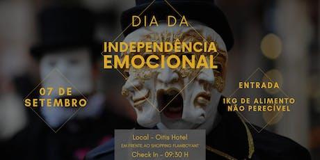 Dia Da Independência Emocional ingressos