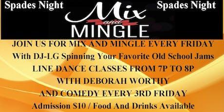 Mix and Mingle Fridays tickets