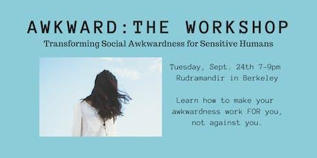 Awkward: The Workshop tickets