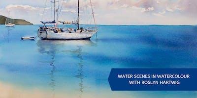 Water Scenes in Watercolour (6 week course) with Roslyn Hartwig