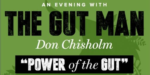 An Evening With The Gut Man - Don Chisholm