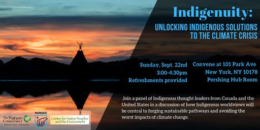 Indigenuity: Unlocking Indigenous Solutions to the Climate Crisis