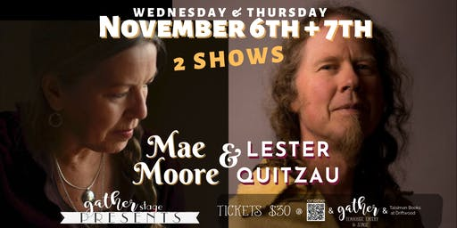 MAE MOORE and LESTER QUITZAU An intimate night of SONG and STORY