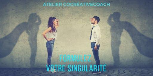 """Copie de Atelier """"Formulez votre singularité"""""""