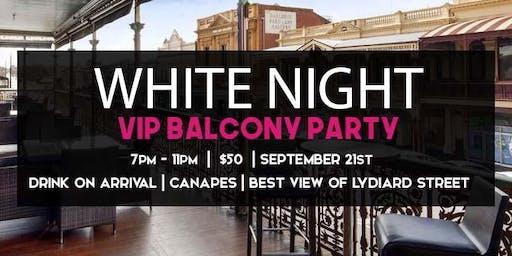 White Night VIP balcony party!