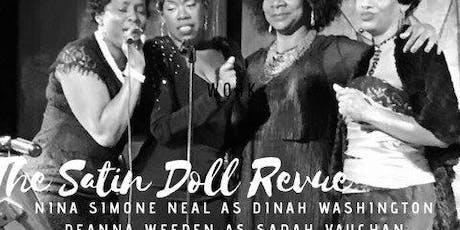 The Satin Doll Revue billets