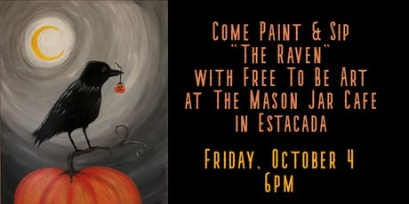 Paint & Sip 'The Raven' at The Mason Jar Cafe tickets