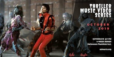 Thriller Music Video Series tickets