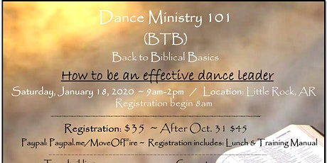 Dance Ministry 101 ~ BTB (Back to Biblical Basics) tickets