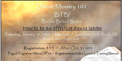 Dance Ministry 101 ~ BTB (Back to Biblical Basics)