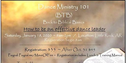 Dance Ministry 101 ~ BTB (Back to Biblical Basics)
