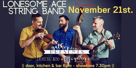 LONESOME ACE STRING BAND one of Canadas finest string bands EVER tickets