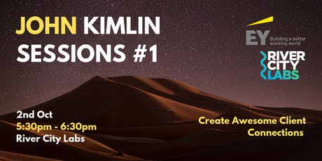 John Kimlin Sessions #1 - Create Awesome Client Connections tickets
