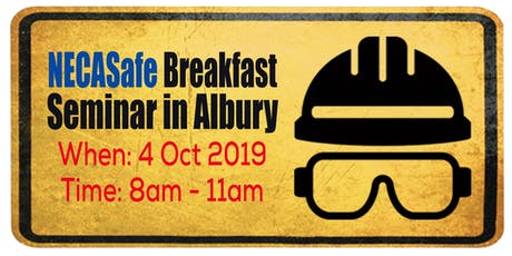 NECASafe Breakfast Seminar in Albury tickets