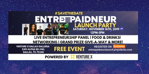 Entrepaidneur Launch Party Event