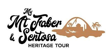 My Mt Faber & Sentosa Heritage Tour - Siloso Route (8 February 2020)