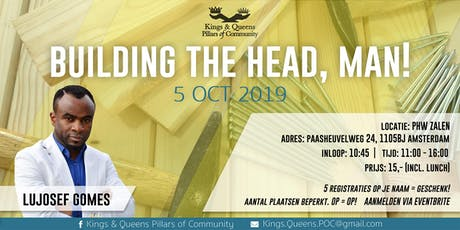 Building the Head, Man! tickets