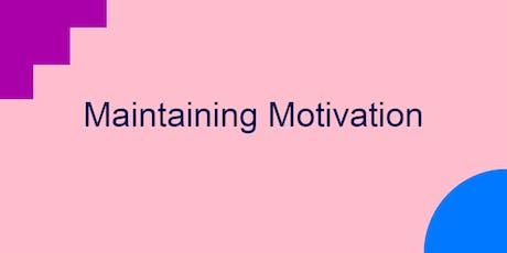 Maintaining motivation tickets