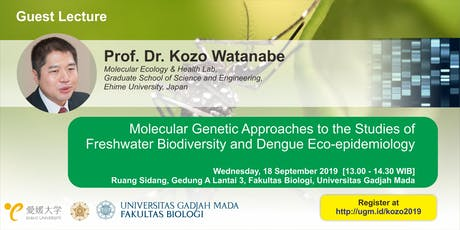 [Guest Lecture] Molecular Genetic for Dengue Eco-epidemiology Study tickets