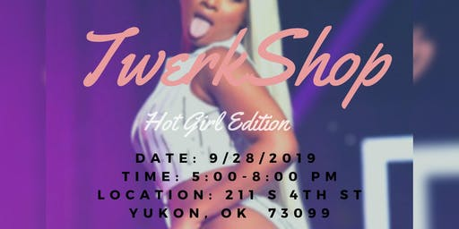 Finesse Moves Ent. and DollBaby Beats TwerkShop Hot Girl Edition