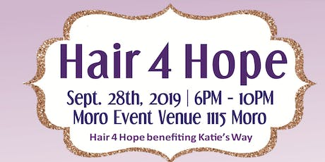 Hair 4 Hope benefiting Katie's Way tickets