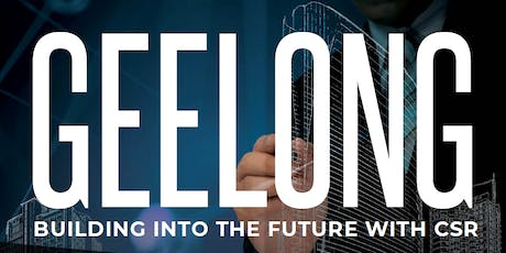 Geelong Building into the Future with CSR tickets