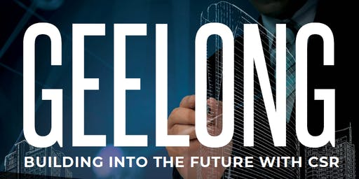 Geelong Building into the Future with CSR
