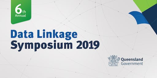 Queensland Health Data Linkage Symposium 2019 (Video Conference)