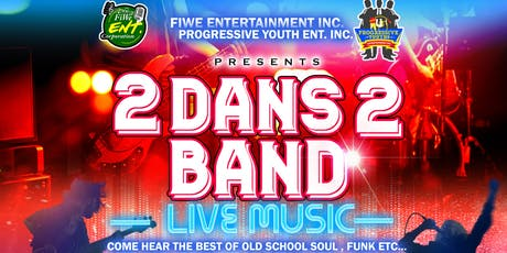 2 DANS 2 BAND Live Music tickets