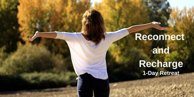 Reconnect & Recharge - 1 day Retreat