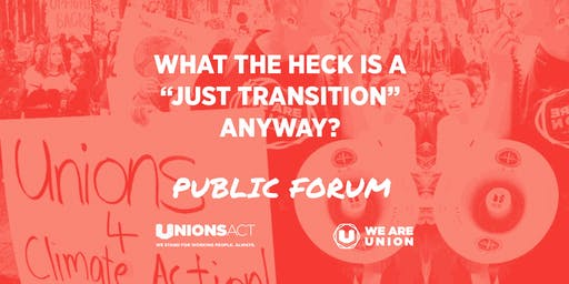 "Public Forum: What the Heck is a ""Just Transition"" Anyway?"