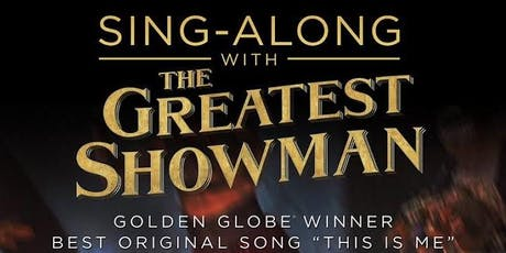 The Greatest Showman Movie Singalong tickets