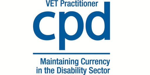 Launch Event - VET Practitioner CPD Program : Session 1