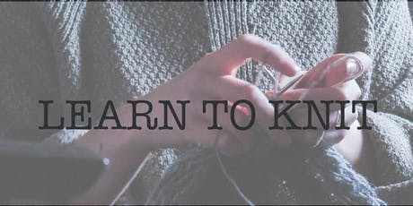 Learn to Knit Beginners Knitting Workshop in Central Watford tickets