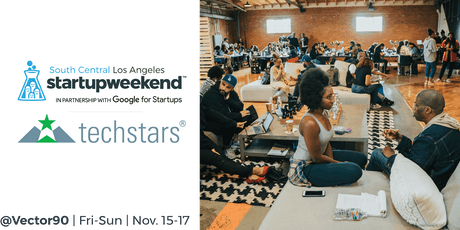 Techstars Startup Weekend South Central Los Angeles 11/15-17 tickets