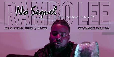 """Rambo Lee """"No Sequel"""" EP Listening Party tickets"""