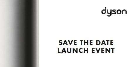 Dyson LAUNCH EVENT – Technologie Transformatrice billets