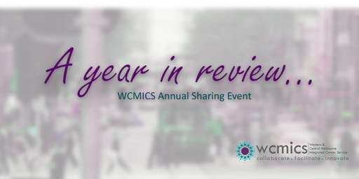 A year in review - WCMICS Annual Forum