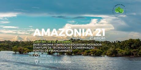 Amazônia 21 ingressos