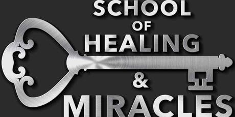 School of Healing and Miracles - Shannon Culpepper Ministries tickets