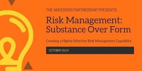 Risk Management – Substance Over Form tickets