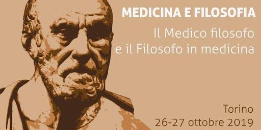 MEDICINA E FILOSOFIA. Il Medico Filosofo e il Filosofo in Medicina
