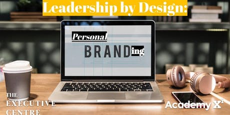 Leadership by Design: Personal Branding tickets