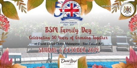 BSM Family Day 2019 - Celebrating 50 Years of Growing Together tickets