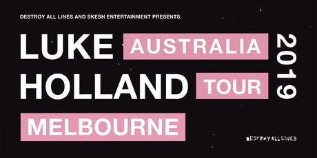 Luke Holland - Melbourne tickets