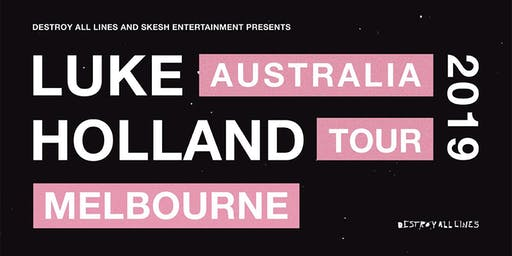 Luke Holland - Melbourne