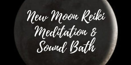 New Moon Reiki Meditation and Sound Bath Journey tickets