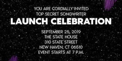 Top Secret Songwriter Launch!!