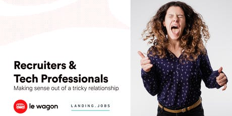 Recruiters & Tech Professionals, making sense out of a tricky relationship. bilhetes